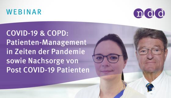 COVID-19 & COPD: Patienten-Management in Zeiten der Pandemie sowie Nachsorge von Post COVID-19 Patienten