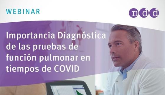 Importancia Diagnóstica de las pruebas de función pulmonar en tiempos de COVID